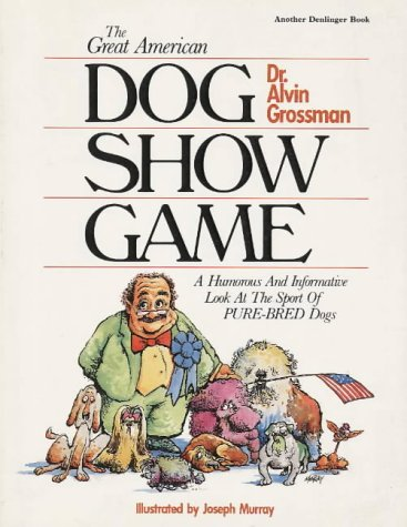 the great american dog show game grossman 1985