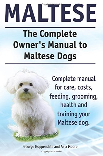 maltese the complete owners manual hoppendale moore 2014
