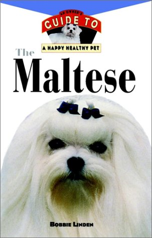 the maltese an owners guide to a happy healthy linden 1998