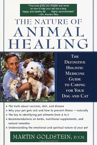 the nature of animal healing guide goldstein 2000