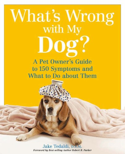 whats wrong with my dog guide tedaldi 2007