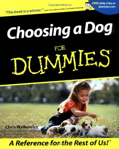 choosing a dog for dummies walkowicz 2001